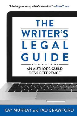 The Writer's Legal Guide: An Authors Guild Desk Reference (Paperback)