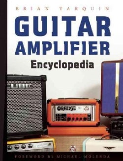 Guitar Amplifier Encyclopedia (Paperback)