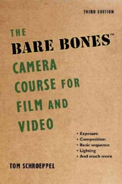 The Bare Bones Camera Course for Film and Video (Paperback)