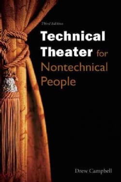 Technical Theater for Nontechnical People (Paperback)