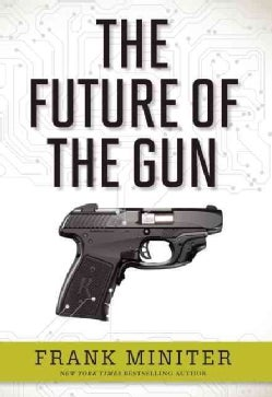 The Future of the Gun (Hardcover)