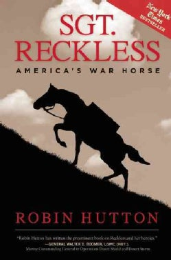 Sgt. Reckless: America's War Horse (Hardcover)