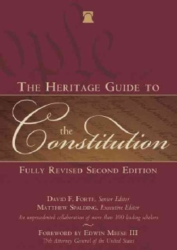 The Heritage Guide to the Constitution (Hardcover)
