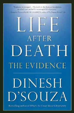 Life After Death: The Evidence (Paperback)