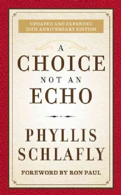 A Choice Not an Echo (Hardcover)