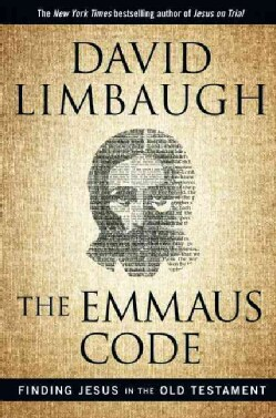 The Emmaus Code: Finding Jesus in the Old Testament (Hardcover)