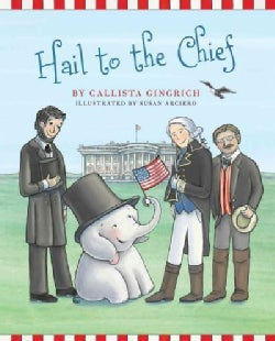 Hail to the Chief (Hardcover)
