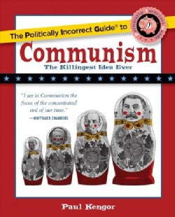 The Politically Incorrect Guide to Communism (Paperback)