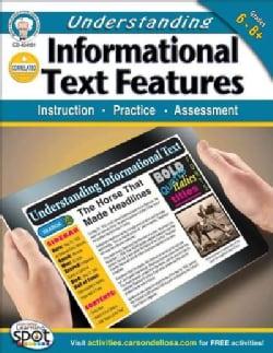 Understanding Informational Text Features, Grades 6 - 8: Insturction, Practice, Assessment (Paperback)
