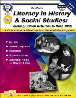Literacy in History and Social Studies, Grades 6 - 8: Learning Station Activities to Meet CCSS (Paperback)