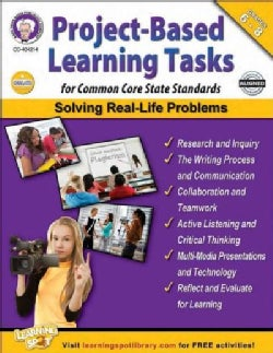 Project-Based Learning Tasks for Common Core State Standards, Grades 6-8 (Paperback)