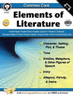 Common Core: Elements of Literature, Grades 6 - 8 (Paperback)