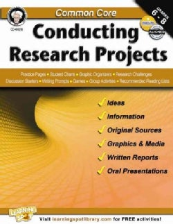 Common Core Conducting Research Projects: Grades 6-8 (Paperback)