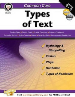 Common Core Types of Text: Grades 6-8 (Paperback)