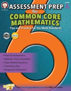 Assessment Prep for Common Core Mathematics, Grade 6: Tips and Practice for the Math Standards (Paperback)