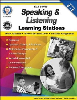Speaking and Listening Learning Stations, Grades 6 - 8 (Paperback)