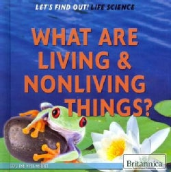 What Are Living & Nonliving Things? (Hardcover)
