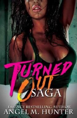 Turned Out Saga (Paperback)