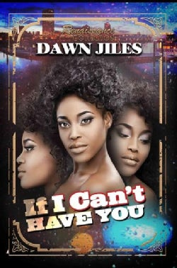 If I Can't Have You: Renaissance Collection (Paperback)