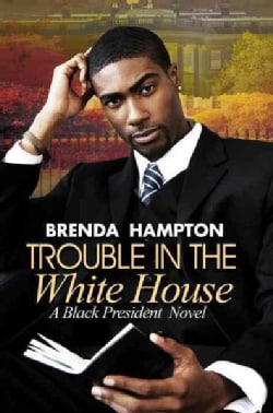 Trouble in the White House (Paperback)