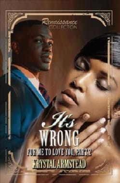 It's Wrong for Me to Love You: Renaissance Collection (Paperback)