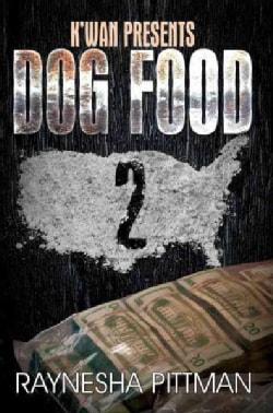 Dog Food 2 (Paperback)
