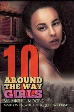 Around the Way Girls 10 (Paperback)