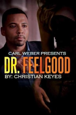 Dr. Feelgood (Paperback)