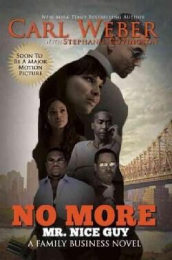 No More Mr. Nice Guy (Paperback)