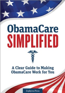 Obamacare Simplified: A Clear Guide to Making Obamacare Work for You (Paperback)
