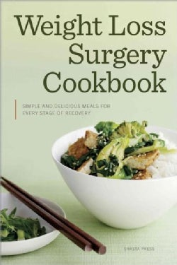 Weight-Loss Surgery Cookbook: Simple and Delicious Meals for Every Stage of Recovery (Paperback)