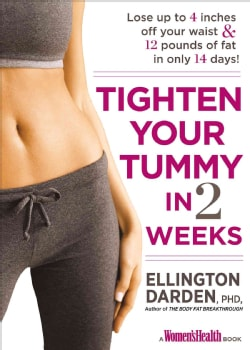 Tighten Your Tummy in 2 Weeks: Lose Up to 14 Inches & 14 Pounds of Fat in 14 Days! (Hardcover)