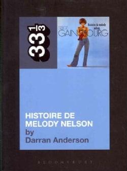 Histoire De Melody Nelson (Paperback)