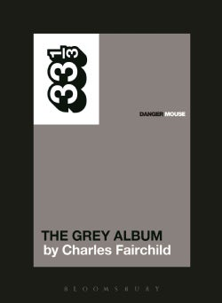 The Grey Album: Danger Mouse (Paperback)