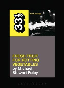 Fresh Fruit for Rotting Vegetables (Paperback)