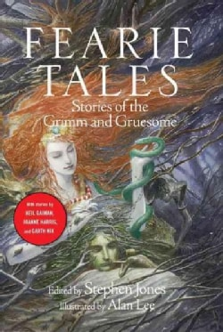 Fearie Tales: Stories of the Grimm and Gruesome (Paperback)
