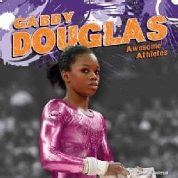 Gabby Douglas (Hardcover)
