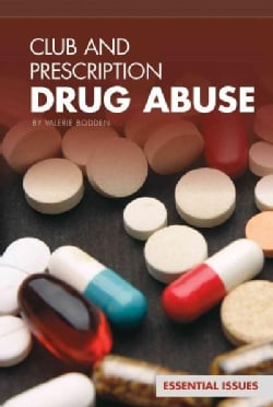 Club and Prescription Drug Abuse (Hardcover)