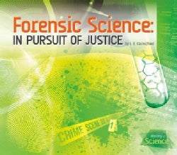 Forensic Science: In Pursuit of Justice (Hardcover)