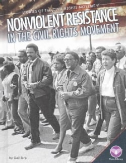 Nonviolent Resistance in the Civil Rights Movement (Hardcover)