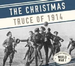 The Christmas Truce of 1914 (Hardcover)