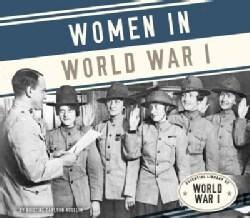 Women in World War I (Hardcover)