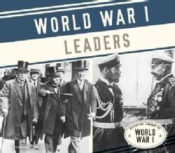 World War I Leaders (Hardcover)