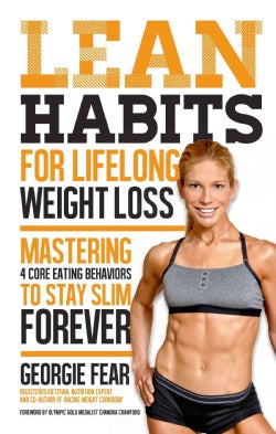 Lean Habits for Lifelong Weight Loss: Mastering 4 Core Eating Behaviors to Stay Slim Forever (Hardcover)