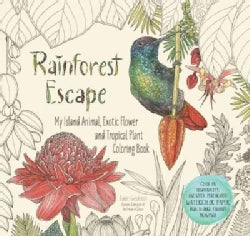 Rainforest Escape: My Island Animal, Exotic Flower and Tropical Plant Coloring Book (Paperback)
