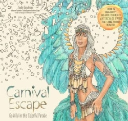 Carnival Escape: Go Wild in This Colorful Parade (Paperback)