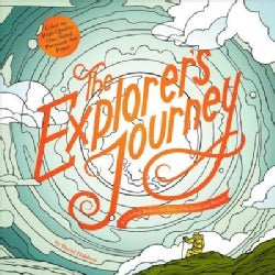 The Explorers' Journey: A Coloring Book to the Ends of the Earth and Beyond (Paperback)