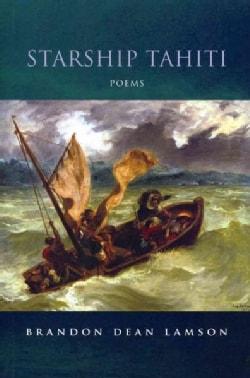 Starship Tahiti: Poems (Paperback)