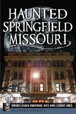 Haunted Springfield, Missouri (Paperback)