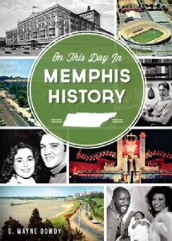 On This Day in Memphis History (Paperback)